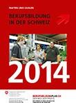 Berufsbildung in der Schweiz 2014